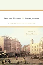 Samuel Johnson: Selected Writings: A Tercentenary Celebration