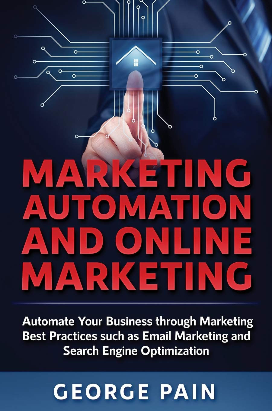 Image OfMarketing Automation And Online Marketing: Automate Your Business Through Marketing Best Practices Such As Email Marketing...