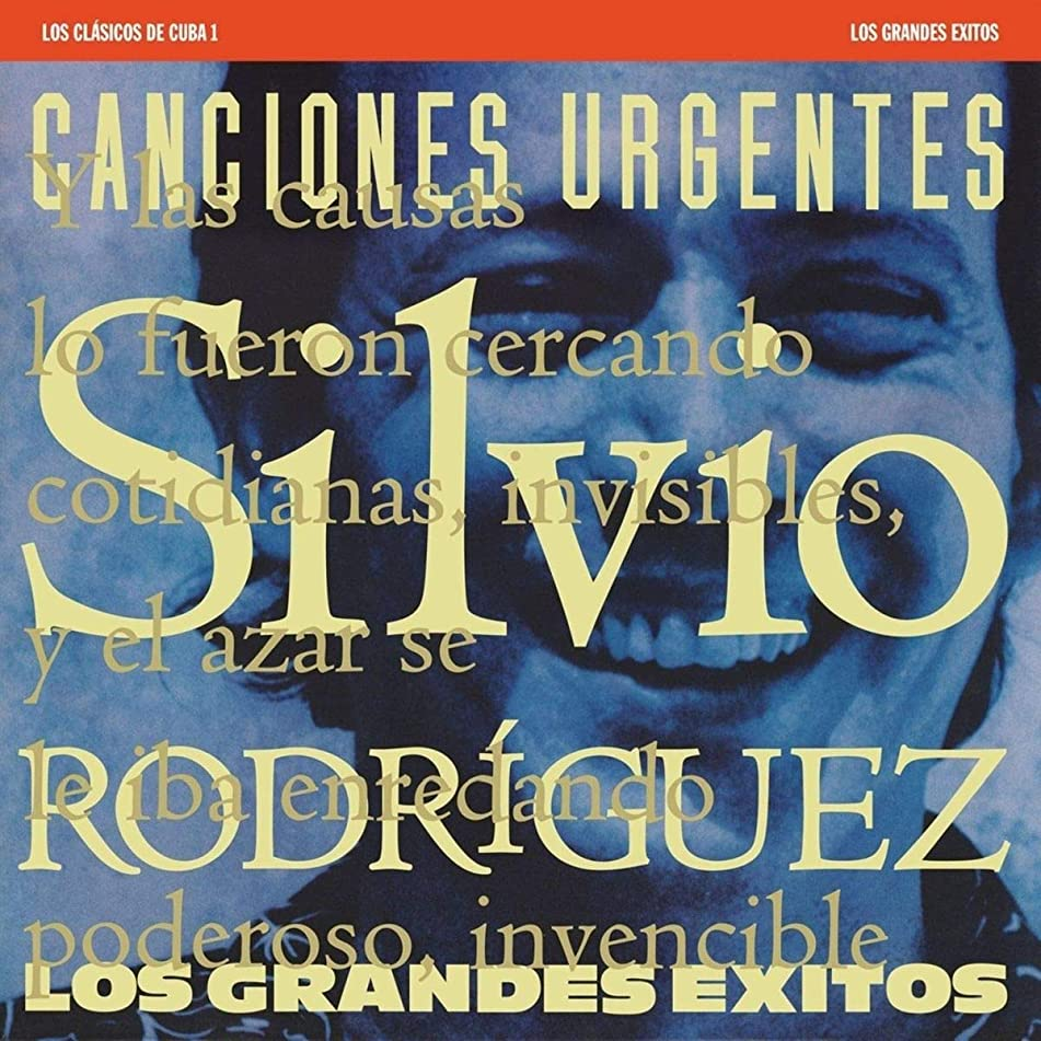 The Best of Silvio Rodriguez: Cuba Classics 1