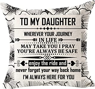 EIVMAX to My Daughter Never Forget Your Way Back Home Daughter-in-Law Love Quote Mom Gift Family Decorative Cotton Linen Cushion Covers Throw Pillowcase Square 18 x 18 Inch (A)