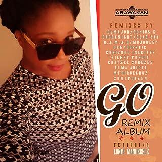 Go (feat. Lungi Mandebele) [Remixes]