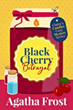 Black Cherry Betrayal (Claire's Candles Cozy Mystery Book 2)