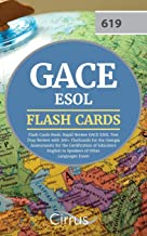 GACE ESOL Flash Cards Book: Rapid Review GACE ESOL Test Prep Review with 300+ Flashcards for the Georgia Assessments for the Certification of Educators English to Speakers of Other Languages Exam