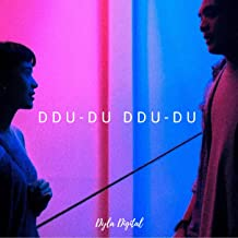 DDU-DU DDU-DU (English Version )