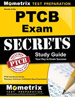Secrets of the PTCB Exam Study Guide: PTCB Test Review for the Pharmacy Technician Certification Board Examination