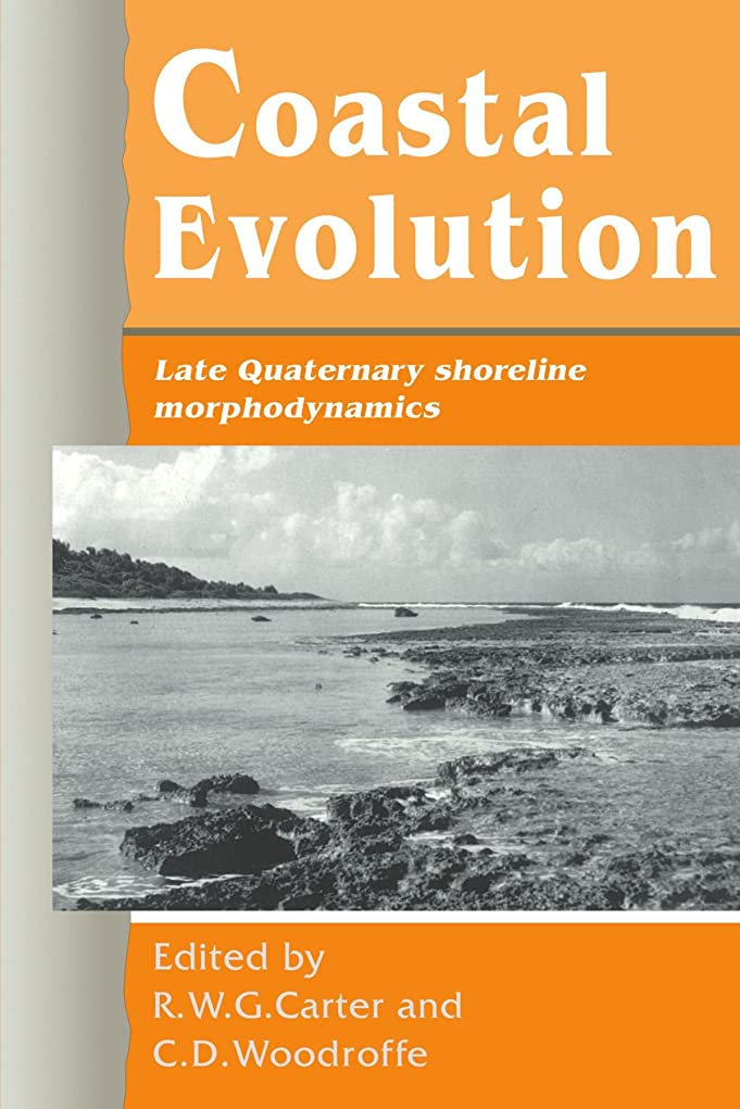 農場理容室練るCoastal Evolution: Late Quaternary Shoreline Morphodynamics