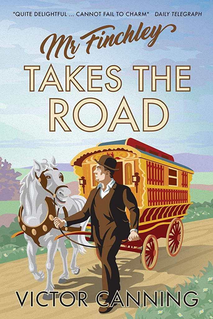 パプアニューギニア混乱した口述Mr Finchley Takes the Road (Classic Canning Book 3) (English Edition)