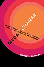 Megachange: Economic Disruption, Political Upheaval, and Social Strife in the 21st Century