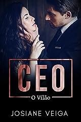 CEO, O VILÃO eBook Kindle
