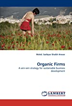 Organic Firms: A win-win strategy for sustainable business development