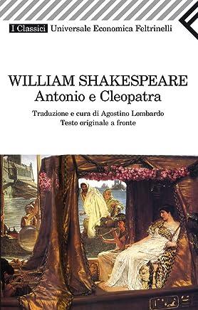 Antonio e Cleopatra (Universale economica. I classici Vol. 33)