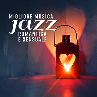 Migliore musica jazz romantica e sensuale: Jazz d'amore ed emozionale, Musica erotica per fare l'amore, Canzoni strumentali per la notte