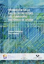 Promoción de la salud en empresas del territorio histórico de Araba