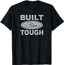 Built Farm Tough T-shirt, Farm Raised, Farming