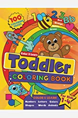 Toddler Coloring Book: For kids ages 1-4, 100 fun pages of letters, words, numbers, animals and shapes to color and learn (US edition) Paperback