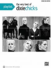 Playlist -- The Very Best of Dixie Chicks: Guitar TAB