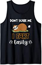Don't Scare Me I Fart Easily Sloth  Tank Top