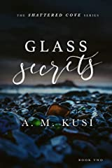 Glass Secrets: Shattered Cove Series Book 2 Kindle Edition