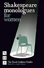 Shakespeare Monologues for Women: The Good Audition Guides