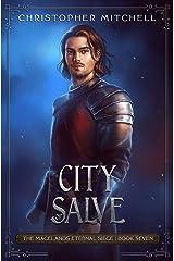City of Salve: An Epic Fantasy Adventure (The Magelands Eternal Siege Book 7) Kindle Edition