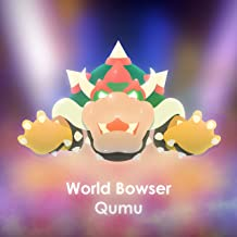 World Bowser (From
