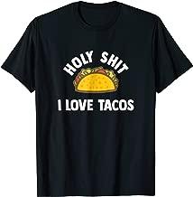 holy shit i love tacos
