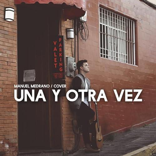 Amazon.com: Una y Otra Vez (Cover): Fred Zamora: MP3 Downloads