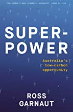 Superpower: Australia's Low-Carbon Opportunity