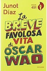 La breve favolosa vita di Oscar Wao Paperback