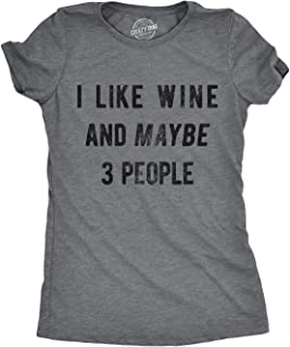 Crazy Dog T-Shirts Womens I Like Wine and Maybe 3 People Tshirt Funny Drinking Tee for Ladies