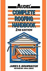 Complete Roofing Handbook: Installation, Maintenance, Repair Hardcover