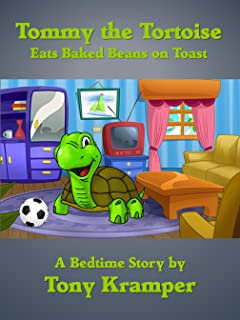 Tommy the Tortoise: Eats Baked Beans on Toast