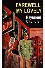 Farewell, My Lovely (Philip Marlowe #2) Kindle Edition