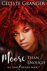Moore Than Enough (All That & Moore Book 7) Kindle Edition