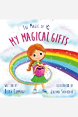 My Magical Gifts (The Magic of Me Series Book 4) Kindle Edition