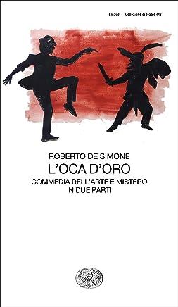 Loca doro: Commedia dellArte e Mistero in due parti (Collezione di teatro Vol. 448)