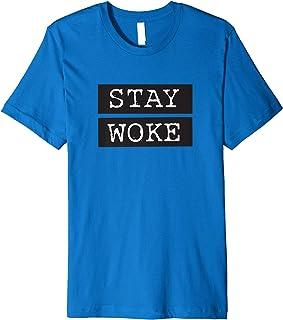 Stay Woke Shirt: BLM, Black Lives Matter & #Resist Shirt