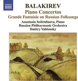 Balakirev, M.: Piano Concertos Nos. 1 and 2 / Grande Fantaisie On Russian Folksongs
