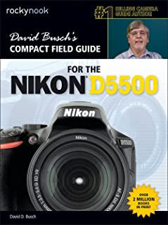 David Busch's Compact Field Guide for the Nikon D550