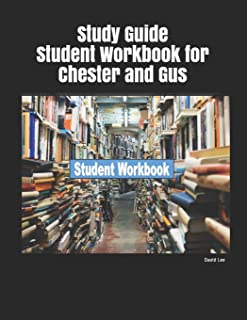 Study Guide Student Workbook for Chester and Gus