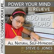 Overcome Add and Adhd: Platinum Self-Hypnosis