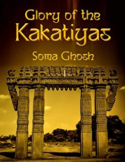 Glory of the Kakatiyas