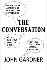 The Conversation Kindle Edition