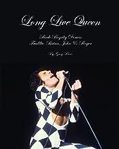 Long Live Queen: Rock Royalty Discuss Freddie, Brian, John & Roger