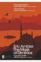 The Mask of Dimitrios (Penguin Modern Classics) (English Edition)