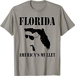 Florida America's Mullet Tshirt Florida Lover Gift