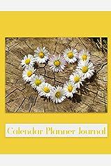 Calendar Planner Journal: Daisy Undated Calendar Paperback