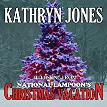 National Lampoon's Christmas Vacation: Christmas Vacation