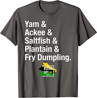 Jamaican Yardie Food, Ackee & Saltfish & Plantain, Bless Up! T-Shirt