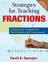 Strategies for Teaching Fractions: Using Error Analysis for Intervention and Assessment (NULL)